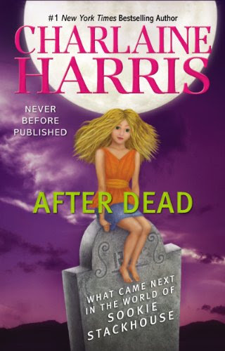 After Dead: What Came Next in the World of Sookie Stackhouse by Charlaine Harris