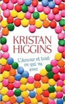 L'Amour et tout ce qui va avec de Kristan Higgins