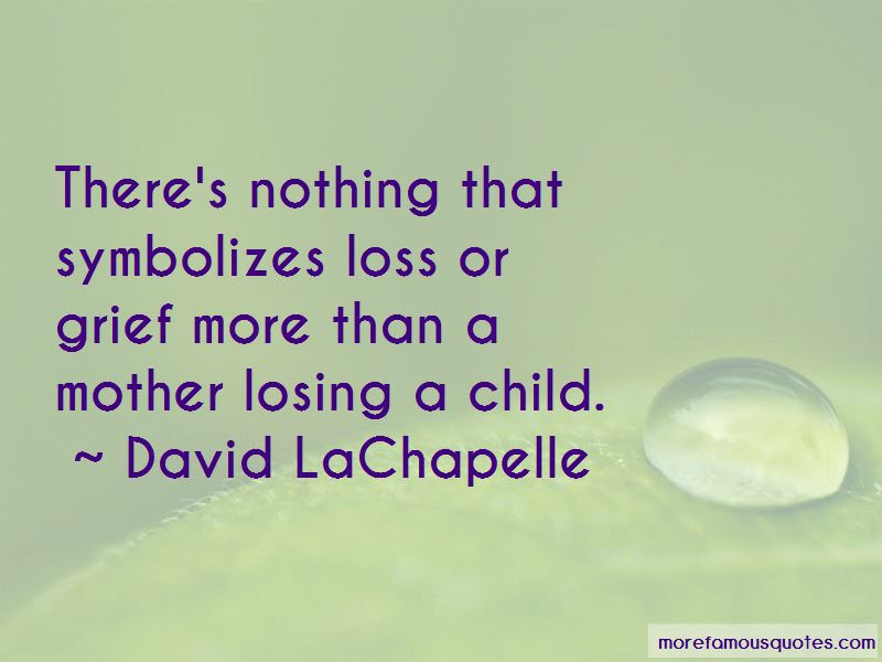 Quotes About Mother Losing Child Top 14 Mother Losing Child Quotes