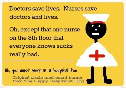 Doctors save lives nurses save doctors except that one nurse that sucks really bad nurse ecard humor photo