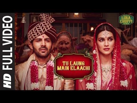 Luka Chuppi: Tu Laung Main Elaachi Full Video | Kartik Aaryan, Kriti San...