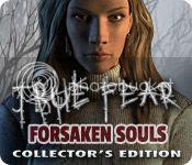 True Fear (1): Forsaken Souls Collector's Edition [FINAL]