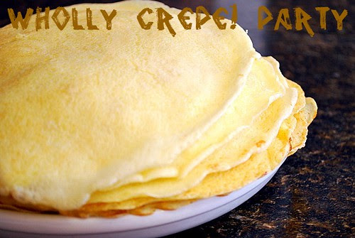 Foodbuzz 24x24: Wholly Crepe! Party