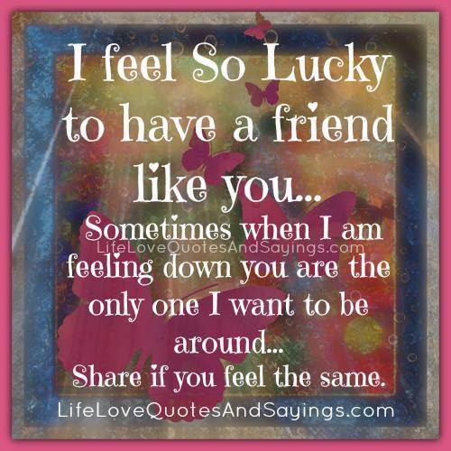 Quotes About Feeling Lucky 48 Quotes