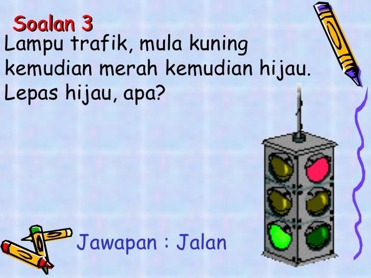 Soalan Teka Teki Buah - Selangor g