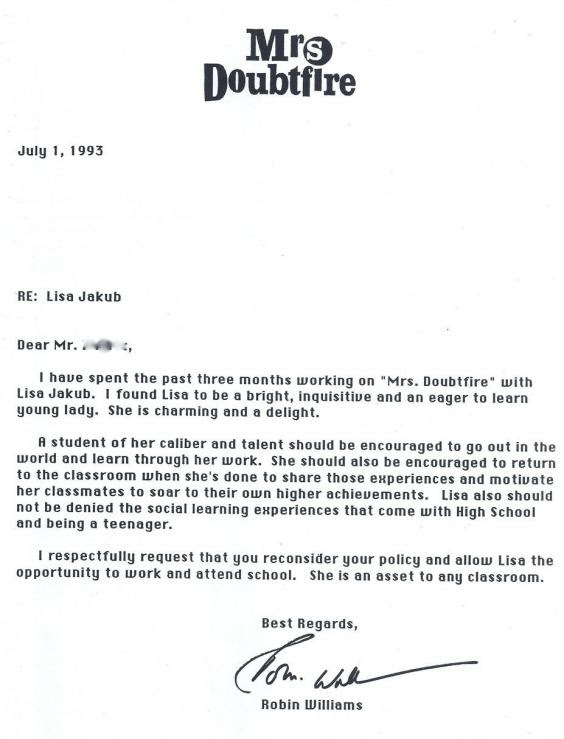 This is a letter Robin Williams wrote to the school of his child co-star, after she was expelled for missing class to film Mrs. Doubtfire.