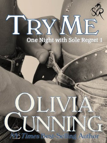 Try Me (One Night with Sole Regret) by Olivia Cunning