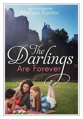 The Darlings Are Forever (Hardcover) by Melissa Kantor