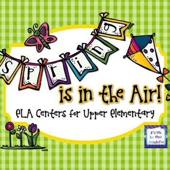 Spring is in the Air - ELA Centers for Upper Elementary
