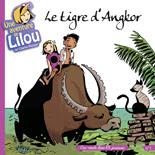 Une aventure de Lilou T2 Le tigre d'Angkor - Voir la présentation