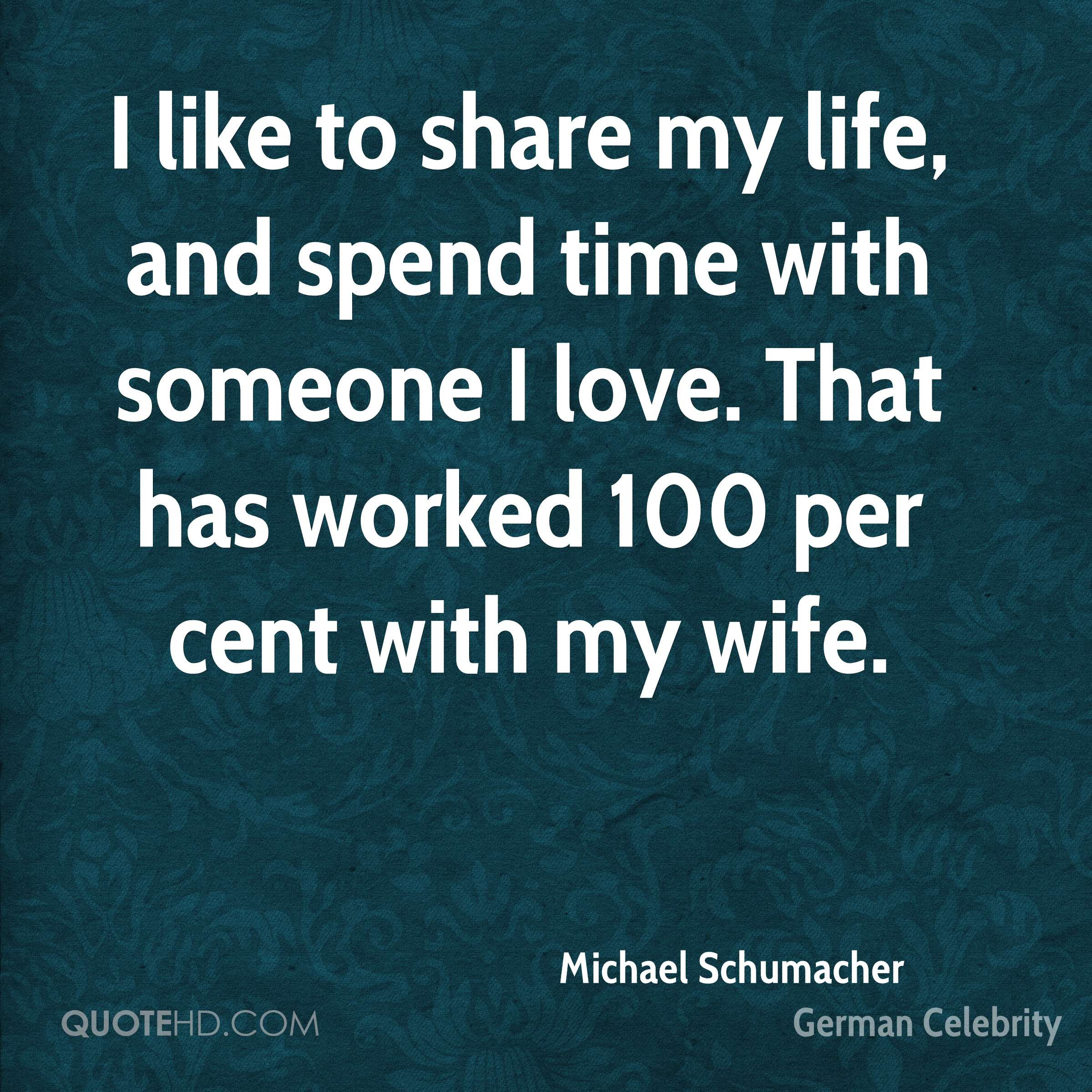 Michael Schumacher Wife Quotes Quotehd