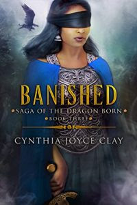 Banished by Cynthia Joyce Clay