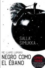 Negro como el ébano (Me llamo Lumikki III) Salla Simukka