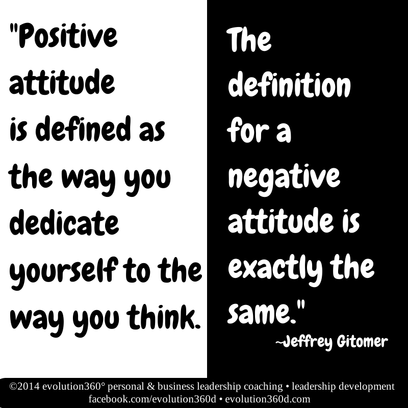 Defining And Nurturing Your Positive Attitude