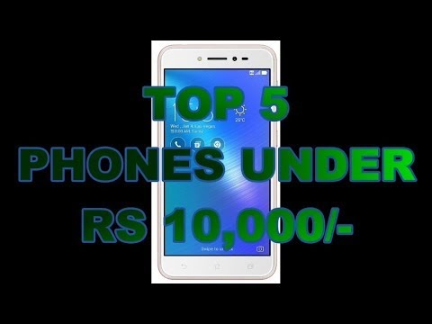Top 5 Best Phones Under RS 10000 In India (Hindi Video)