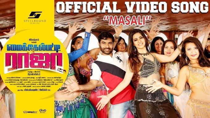 Masali Video Song | Michealpatty Raja