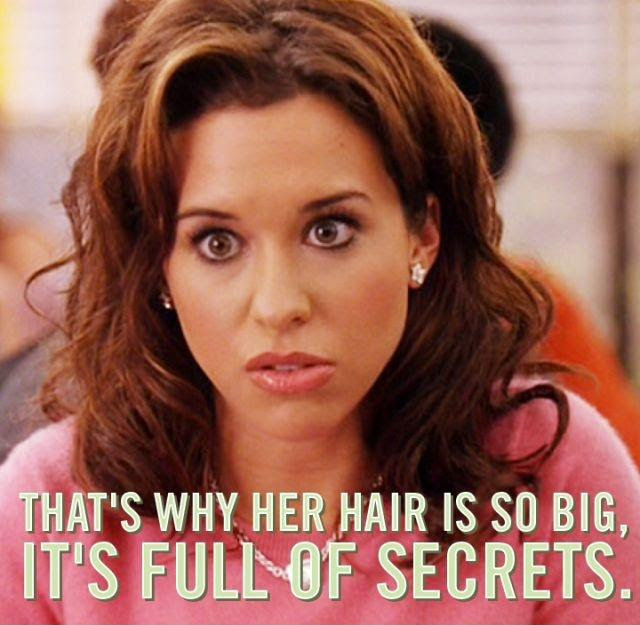 Thats Why Her Hair Is So Big Its Full Of Secrets Picture Quotes
