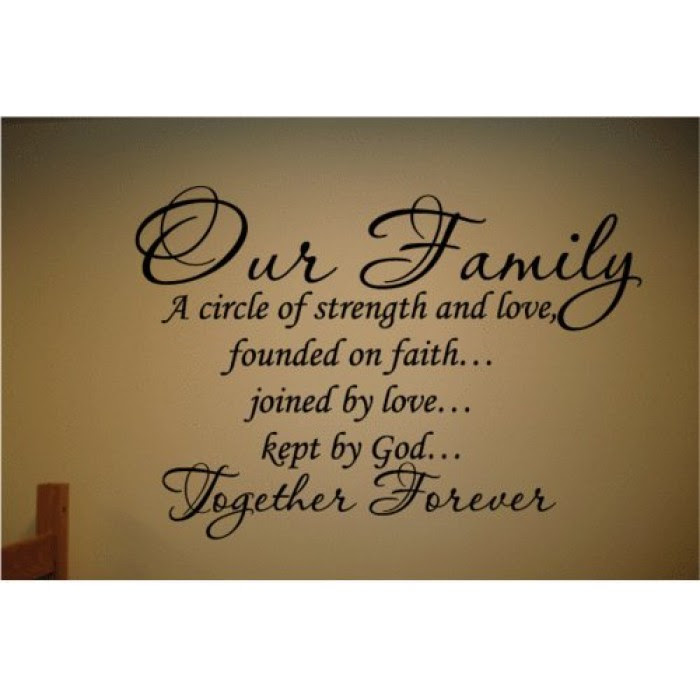 Our Family Is A Circle Of Strength Founded On Faith Joined By Love