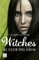 El club del Grim (Witches II) Tiffany Calligaris