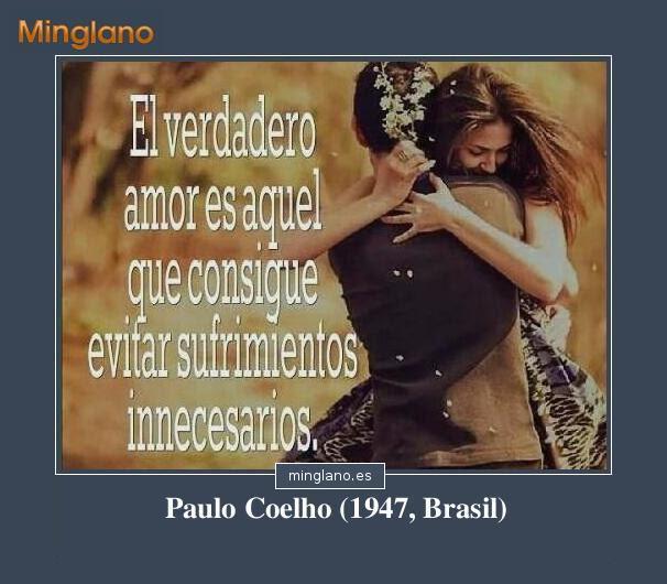 Frases De Paulo Coelho Sobre El Amor Verdadero Karmashares Llc