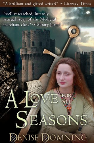 A Love For All Seasons by Denise Domning