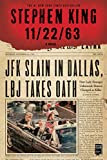 11.22.63: A Novel, by Stephen King