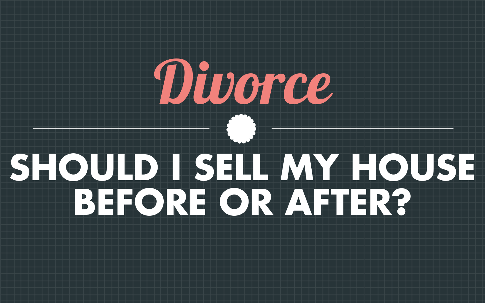 Divorce Should I Sell My House Before Or After Housebuyers4u