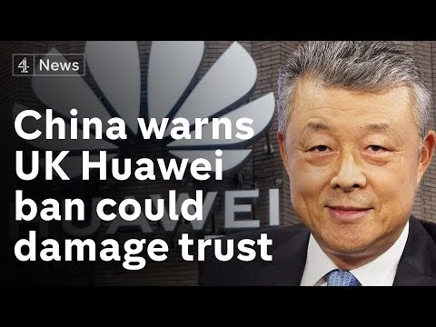 Chinese ambassador warns of consequences if UK bans Huawei from 5G network