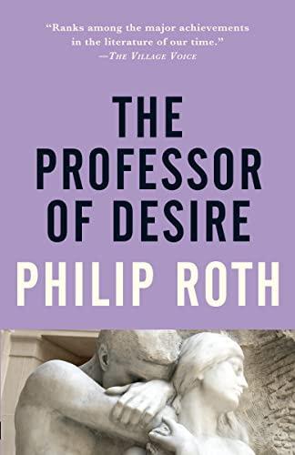 Philip Roth, The Professor of Desire