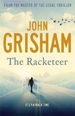 The Racketeer John Grisham