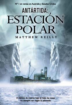 Resultado de imagen para antartida estacion polar matthew reilly
