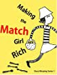 Making the Match Girl Rich (Story Warping Book 1)