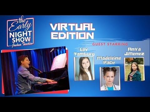 The Early Night Show With Joshua Turchin (Lily Tamburo, Anya Jimenez, Madeleine Pace)