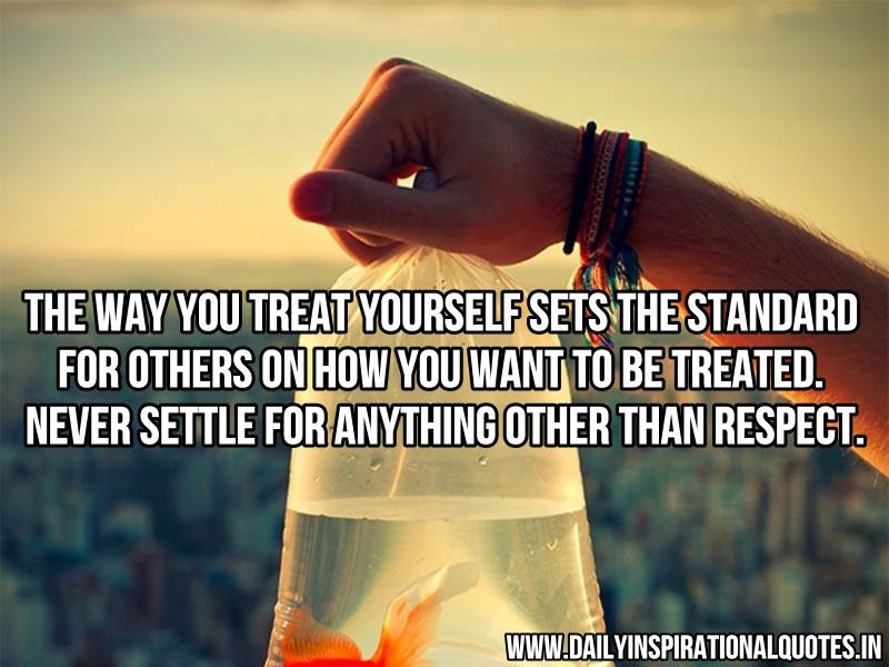 Treat People The Way You Want To Be Treatedtalk To People The Way