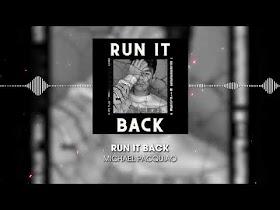 Run It Back by Michael Pacquiao feat. Michael Bars [Audio]