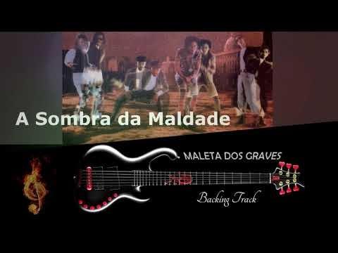 Backing Track pra Contra Baixo - A SOMBRA DA MALDADE - PLAY ALONG
