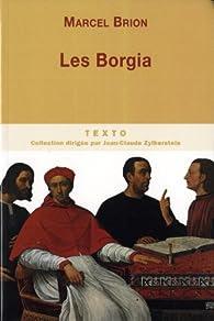 Les Borgia : Le Pape et le Prince par Brion