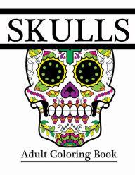 Skulls: Adult Coloring Book