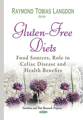 PDF Gluten-Free Diets: Food Sources, Role in Celiac ...