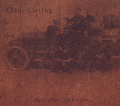 Clint Listing - My Father, My Keeper Album Cover