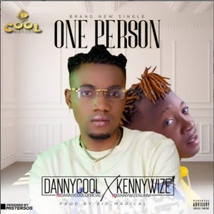 Dannycool - One Person ft Kennywize