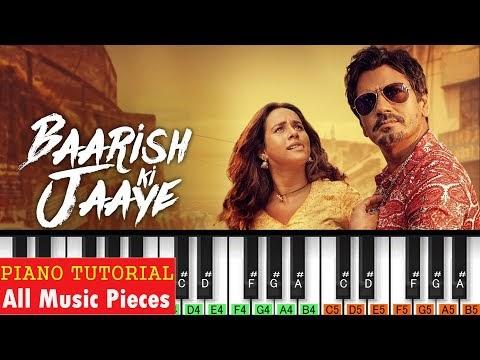 बारिश की जाएBarish Ki Jaye Hindi Song Piano Notes | Full Piano Tutorial-B-Praak