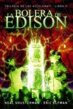 La bolera de Edison (Accelerati II) Neal Shusterman, Eric Elfman