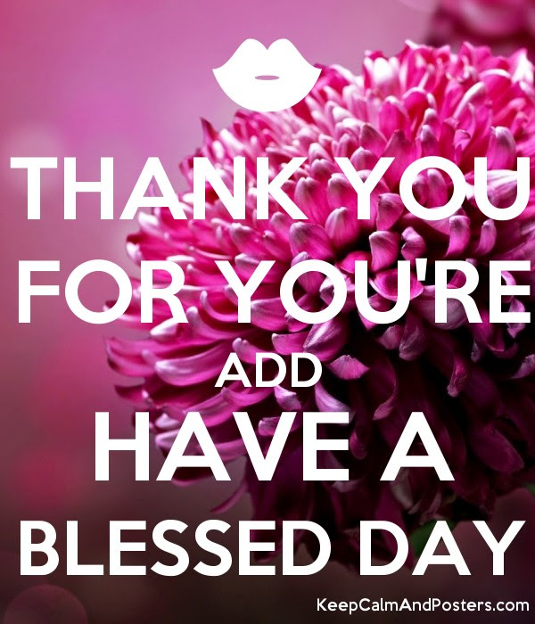 Thank You For Youre Add Have A Blessed Day Keep Calm And Posters