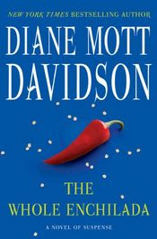 The Whole Enchilada by Diane Mott Davidson