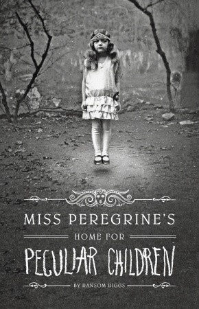 Miss Peregrine's Home for Peculiar Children (Miss Peregrine, #1)