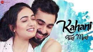 Kahani Teri Meri Lyrics in hindi by Ami Mishra, Raaj Aashoo