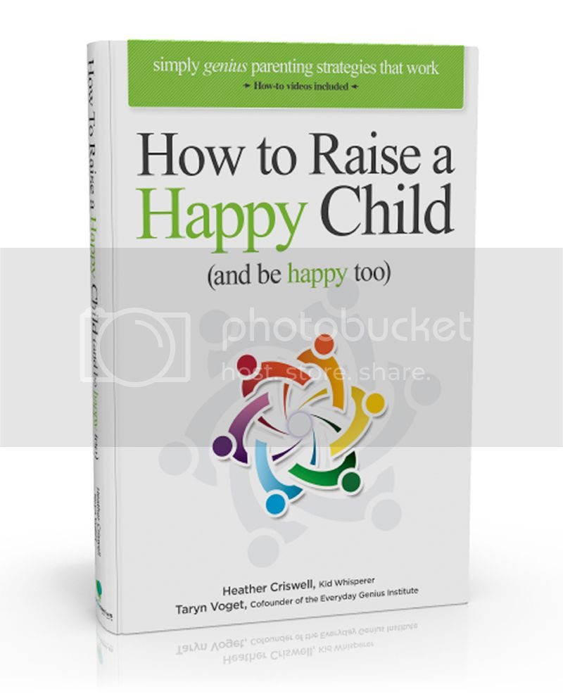 How Raise a Happy Child (and be Happy too) book
