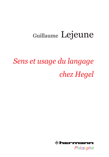 Sens et usage du langage chez Hegel
