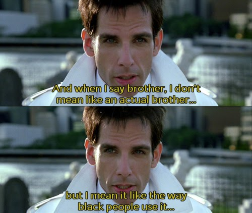 Zoolander Quotes I Love You Like A Brother | Love Quotes